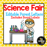 Editable Science Fair Letter and with Board Headers