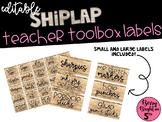 Editable Shiplap Teacher Toolbox Labels