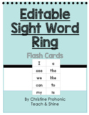 Editable Sight Word Ring/Flash Cards