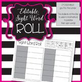 Editable Sight Word Roll