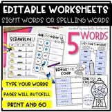 Editable 5 Sight Word, Spelling Words, Word Work, Workshee