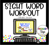 Editable Sight Word Workout!