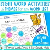 Editable Sight Word Worksheets for 38 different themes