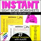 Editable Sight Word Worksheets with Autofill | Sight Word