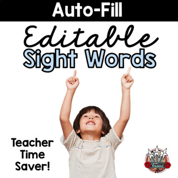 Editable Sight Words:  A Complete Sight Word Management System