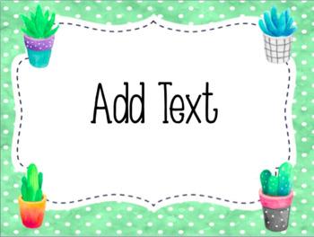 Editable Signs- Cactus / Succulent Theme