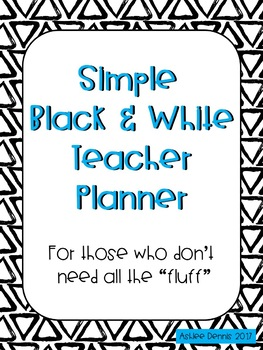 Editable Simple Teacher Planner 2017-2018