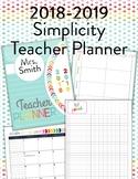 Editable Simplicity Teacher Planner/Binder 2018-2019