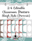 24 Editable Sleigh Ride Classroom Posters PowerPoint {Portrait} Christmas