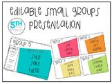 Editable Small Groups Presentation