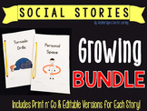 Editable Social Stories {Growing BUNDLE}