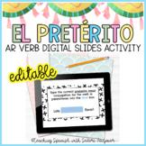 Spanish Preterite Tense AR Verbs Digital Activity EDITABLE - Distance Learning
