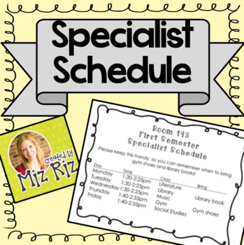 Editable Specialist Schedule!  {Date, Time, Class, What to Bring!}