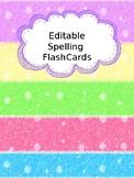 Editable Spelling Words Flashcards