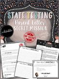 Editable State Testing Parent Letter Secret Mission to Motivate Students
