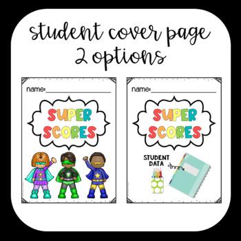 Editable Student Data Tracking Binders - Super Scores - Grades 1 - 6