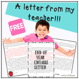 End of Year Student Editable Letter Freebie for Elementary