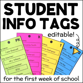 Editable Student Information Tags for the First Week of School