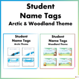Editable Student Name Tags Arctic and Woodland Theme Bundle