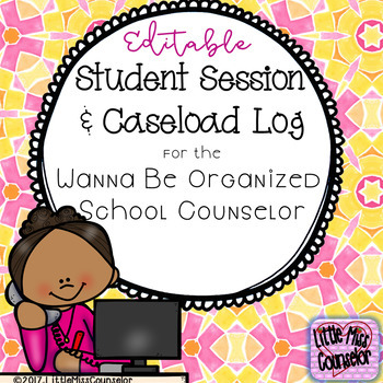 Editable Student Session & Caseload Log:  School Counseling Organization