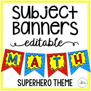 Editable Subject Banners - Superhero Theme
