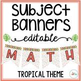 Editable Subject Banners - Tropical Theme