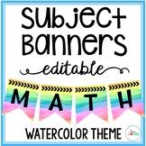 Editable Subject Banners - Watercolor Rainbow