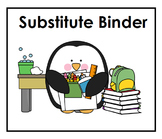 Substitute Binder for Classroom Teachers - Editable