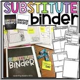 The Organized Teacher- Substitute Binder