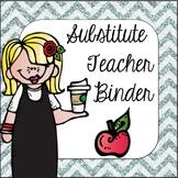 Substitute Teacher Binder- Editable