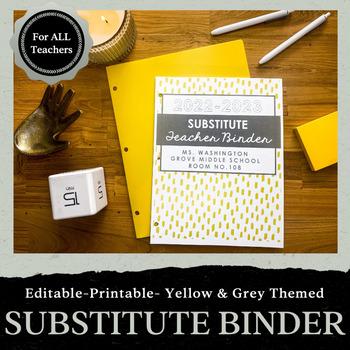 Substitute Teacher Binder: Yellow and Gray Theme - Editable