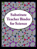 Editable Substitute Teacher Binder for Science Teachers