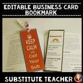 Editable Substitute Teacher Business Card Bookmark
