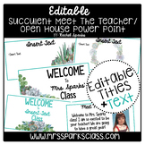 Editable Succulent Meet the Teacher/Open House Powerpoint