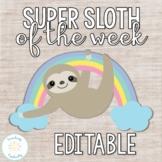 Editable Super Sloth of the Week (Star of the Week)