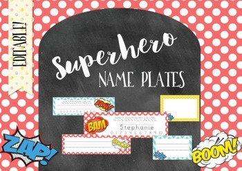 Editable Superhero Desk Name Plates - BONUS Locker Labels - Back to School Decor