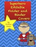 Editable Superhero Folders and Binder Covers