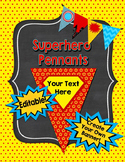 Editable Superhero Pennants and Banners