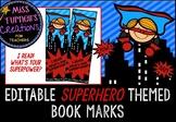 Editable Superhero Themed Book Marks