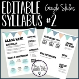 Editable Syllabus #2 (Google Slides)