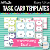 Editable Task Card Templates (Bailey Edition)