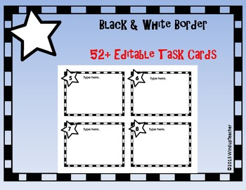 Editable Task Cards - 2 versions!  Black & White border with Star