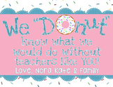 "Editable Teacher Appreciation ""Donut"" Note"