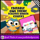 Owl Theme Teacher Binder Covers (Editable)