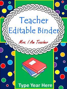 Editable Teacher Binder   (2016 - 2017)