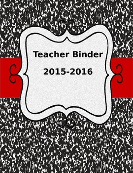 Editable Teacher Binder 2015-2016