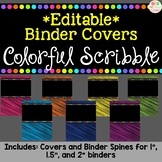 *Editable* Teacher Binder Cover & Spines - Colorful Scribbles