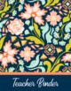 Editable Teacher Binder & Lesson Planner Bundle 17-18: Bold Floral