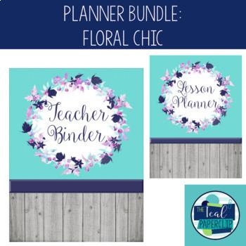 Editable Teacher Binder & Lesson Planner Bundle 17-18: Floral Chic