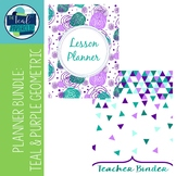 Editable Teacher Binder & Lesson Planner Bundle 17-18: Teal and Purple Geometric